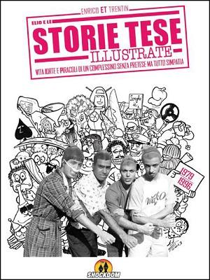 """Foto: copertina libro """"Elio e le Storie Tese illustrate"""" di Enrico Trentin, Ed. Shockdom"""