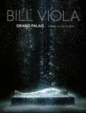 Affiche dell'esposizione di Bill Viola a GrandPalais - Parigi dal 5 Marzo al 21 Luglio 2014
