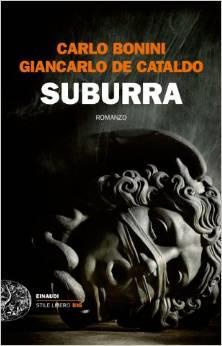 "Foto: copertina libro ""Suburra""di Carlo Bonini, Giancarlo de Cataldo - Einaudi"