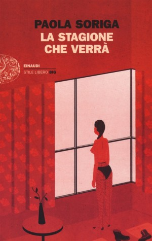 """Foto: copertina libro """"La stagione che verrà"""" di Paola Soriga, edito da Einaudi"""