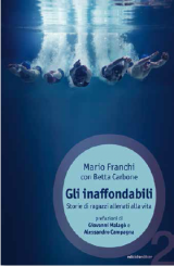 """Foto: copertina libro """"Gli inaffondabili"""", di Mario Franchi con Betta Carbone, Ediciclo Editore"""
