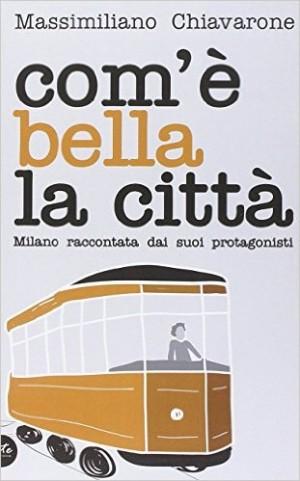 """Foto: copertina """"Com'è bella la città"""" di Massimiliano Chiavarone, Lite Editions"""