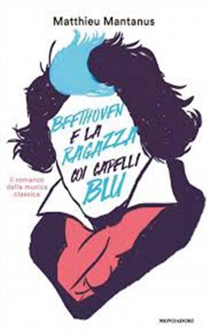 """Foto: copertina """"Beethoven e la ragazza coi capelli blu"""""""