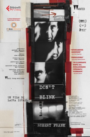 "Foto: poster del film ""Don't Blink - Robert Frank"" di Laura Israel (DVD ed. Feltrinelli)"